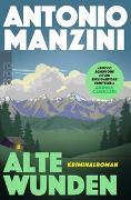 Cover-Bild zu Manzini, Antonio: Alte Wunden