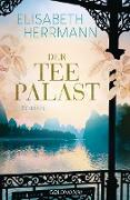 Cover-Bild zu Herrmann, Elisabeth: Der Teepalast (eBook)