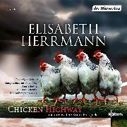 Cover-Bild zu Herrmann, Elisabeth: CHICKEN HIGHWAY und drei weitere Krimi-Hörspiele (Audio Download)