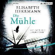 Cover-Bild zu Herrmann, Elisabeth: Die Mühle (Audio Download)