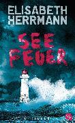 Cover-Bild zu Herrmann, Elisabeth: Seefeuer (eBook)