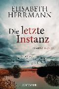 Cover-Bild zu Herrmann, Elisabeth: Die letzte Instanz (eBook)