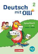 Cover-Bild zu Deutsch mit Olli, Sprache 2-4 - Ausgabe 2021, 2. Schuljahr, Arbeitsheft Leicht / Basis, Mit BOOKii-Funktion von Kröner, Christine