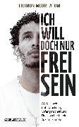 Cover-Bild zu Mebrhatom, Filimon: Ich will doch nur frei sein (eBook)