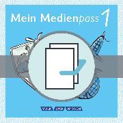Cover-Bild zu Meine Fibel, Aktuelle Ausgabe, 1. Schuljahr, Mein Medienpass, Arbeitsheft Medienkompetenz für Deutsch, Mathematik und Sachunterricht, 10 Stück im Paket von Bülow, Sandra