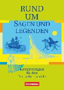 Cover-Bild zu Rund um ..., Sekundarstufe I, Rund um Sagen und Legenden, Kopiervorlagen von Becker, Heliane