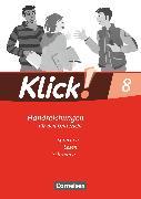 Cover-Bild zu Klick! Deutsch, Westliche Bundesländer, 8. Schuljahr, Sprechen, Lesen, Schreiben, Handreichungen für den Unterricht von Angel, Margret
