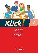 Cover-Bild zu Klick! Deutsch, Westliche Bundesländer, 7. Schuljahr, Sprechen, Lesen, Schreiben, Schülerbuch von Angel, Margret