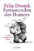 Cover-Bild zu Sternstunden des Humors (eBook) von Dvorak, Felix