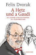 Cover-Bild zu A Hetz und a Gaudi von Dvorak, Felix