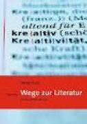 Cover-Bild zu Wege zur Literatur von Frey, Pascal