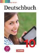 Cover-Bild zu Deutschbuch Gymnasium, Allgemeine Ausgabe, 10. Schuljahr, Schülerbuch von Brenner, Gerd