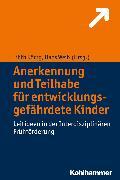 Cover-Bild zu Anerkennung und Teilhabe für entwicklungsgefährdete Kinder (eBook) von König, Lilith (Hrsg.)