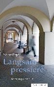 Cover-Bild zu Däpp, Walter: Langsam pressiere (eBook)
