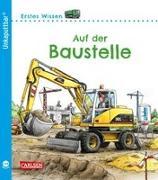 Cover-Bild zu Klose, Petra: Unkaputtbar 3: Erstes Wissen: Auf der Baustelle