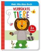 Cover-Bild zu Specht, Florentine: Mein Mix-Max-Buch Verrückte Tiere