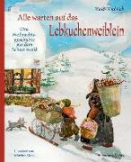 Cover-Bild zu Knoblich, Heidi: Alle warten auf das Lebkuchenweiblein
