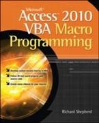 Cover-Bild zu Shepherd, Richard: Microsoft Access 2010 VBA Macro Programming