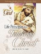 Cover-Bild zu Shepherd, Richard: Life Principles for Following Christ: Twelve Portraits of Our Savior