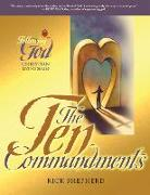 Cover-Bild zu Shepherd, Richard: Following God Ten Commandments: The Heart of God for Every Person and Every Relationship