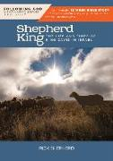 Cover-Bild zu Shepherd, Richard: Follo the Shepherd King: The Life and Times of King David in Israel