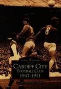 Cover-Bild zu Shepherd, Richard: Cardiff City AFC 1947-71