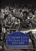 Cover-Bild zu Shepherd, Richard: Cardiff City Football Club 1971-1993