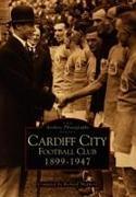 Cover-Bild zu Shepherd, Richard: Cardiff City Football Club 1899--1947
