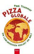 Cover-Bild zu Trummer, Paul: Pizza globale (eBook)