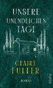 Cover-Bild zu Fuller, Claire: Unsere unendlichen Tage (eBook)