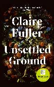 Cover-Bild zu Fuller, Claire: Unsettled Ground