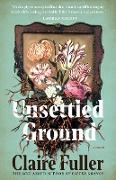 Cover-Bild zu Fuller, Claire: Unsettled Ground (eBook)