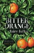 Cover-Bild zu Fuller, Claire: Bitter Orange