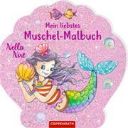 Cover-Bild zu Monika Finsterbusch (Illustr.): Nella Nixe - Mein liebstes Muschel-Malbuch