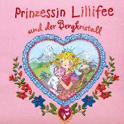 Cover-Bild zu Finsterbusch, Monika: Prinzessin Lillifee und der Bergkristall (eBook)