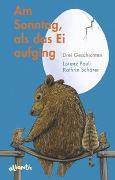 Cover-Bild zu Pauli, Lorenz: Am Sonntag, als das Ei aufging