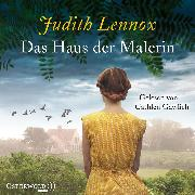 Cover-Bild zu Lennox, Judith: Das Haus der Malerin (Audio Download)