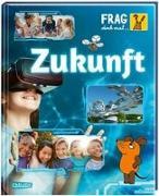Cover-Bild zu Neumayer, Gabi: Frag doch mal ... die Maus!: Zukunft