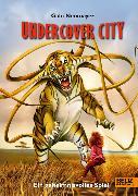 Cover-Bild zu Neumayer, Gabi: Undercover City (eBook)