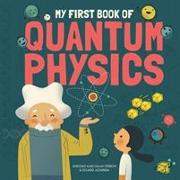 Cover-Bild zu Ferron, Sheddad Kaid-Salah: My First Book of Quantum Physics