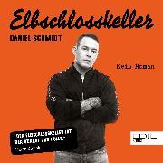 Cover-Bild zu Schmidt, Daniel: Elbschlosskeller (Audio Download)