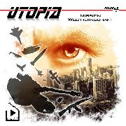 Cover-Bild zu Meisenberg, Marcus: Utopia 4 - Mission Weltherrschaft (Audio Download)