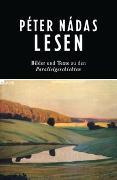 Cover-Bild zu Graf, Daniel (Hrsg.): Péter Nádas lesen