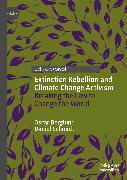 Cover-Bild zu Schmidt, Daniel: Extinction Rebellion and Climate Change Activism (eBook)