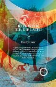 Cover-Bild zu Carr, Emily: KLEE WYCK - DIE, DIE LACHT