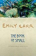 Cover-Bild zu Carr, Emily: The Book of Small