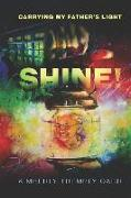 Cover-Bild zu Trembly-Carr, Kimberly L.: Shine! Carrying My Father's Light