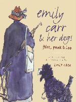 Cover-Bild zu Carr, Emily: Emily Carr and Her Dogs (eBook)