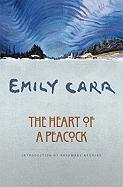 Cover-Bild zu Carr, Emily: The Heart of a Peacock