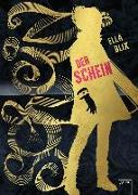 Cover-Bild zu Blix, Ella: Der Schein